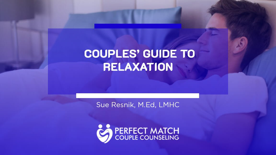A Couple's Guide to Relaxation - Couple Counseling